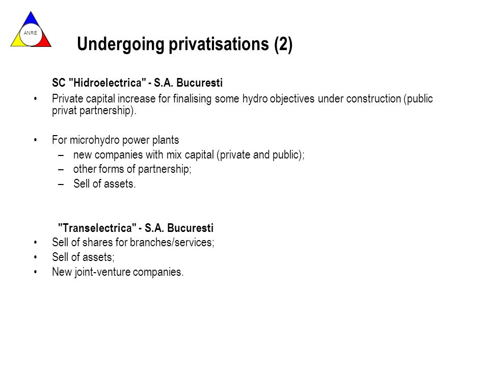 ANRE Undergoing privatisations (2) SC Hidroelectrica - S.A.