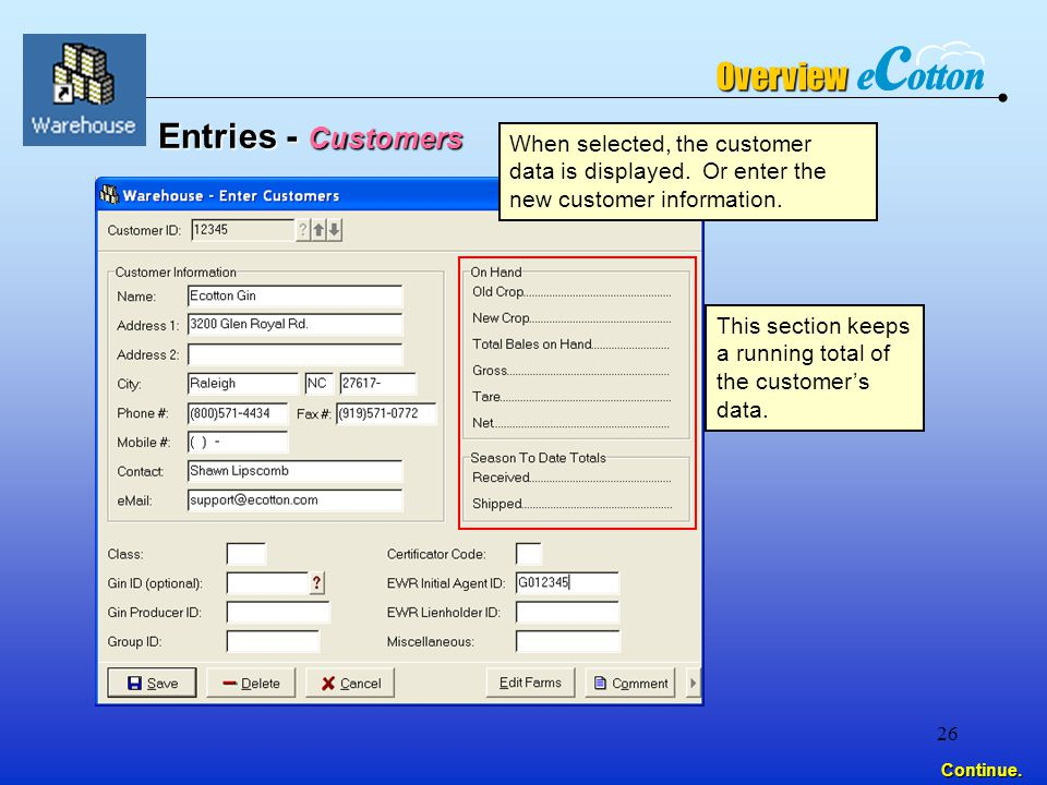 26 Entries - Customers When selected, the customer data is displayed.