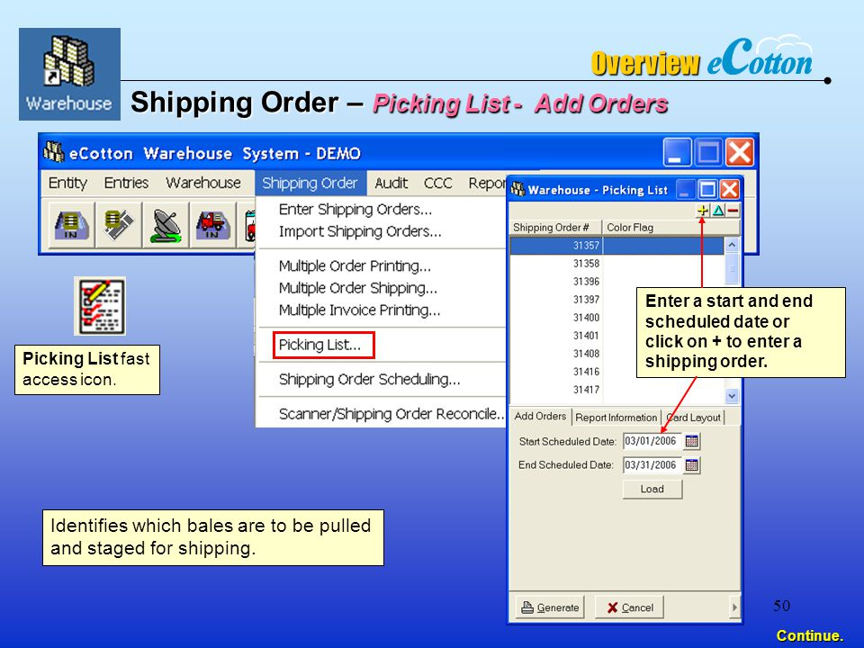 50 Continue. Shipping Order – Picking List - Add Orders Picking List fast access icon.