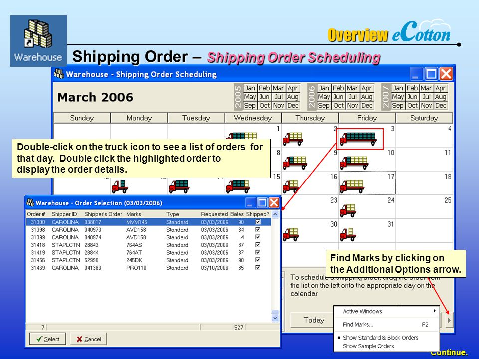 54 Continue. Double-click on the truck icon to see a list of orders for that day.