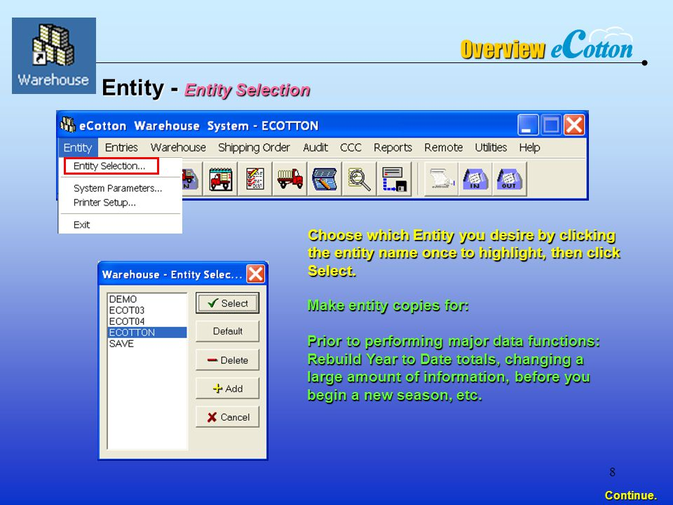 8 Choose which Entity you desire by clicking the entity name once to highlight, then click Select.