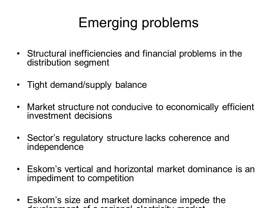 Emerging problems Structural inefficiencies and financial problems in the distribution segment Tight demand/supply balance Market structure not conduc