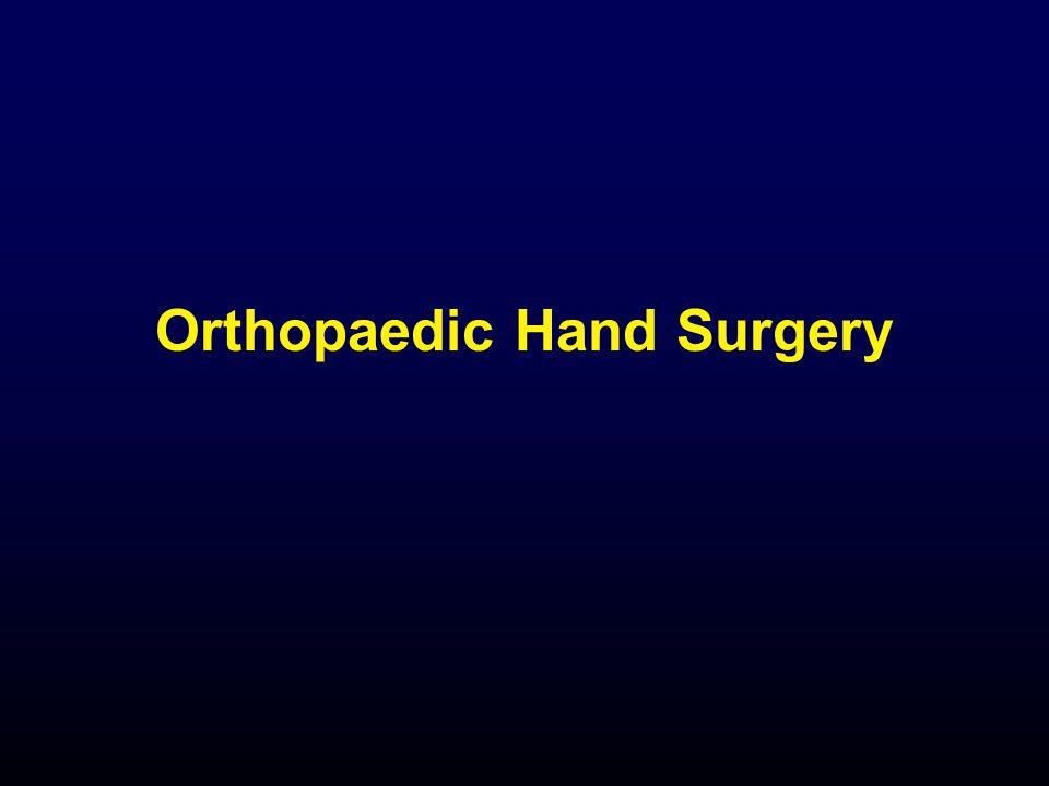 Orthopaedic Hand Surgery