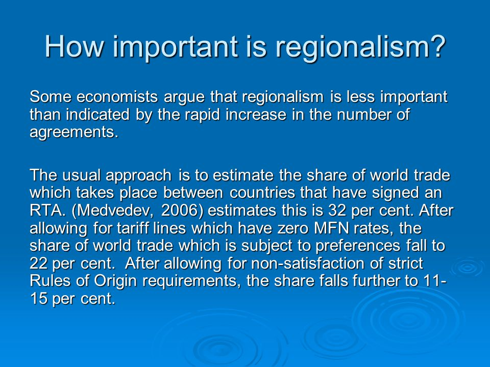 How important is regionalism.