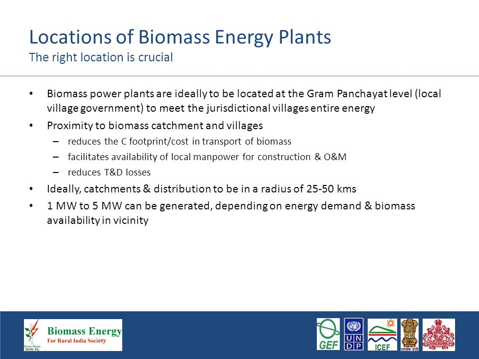 Implementation Doing it in the phased manner in stages is crucial Phased development enables accurate determination of biomass availability and potential for growing biomass, for maintaining sustainability of the power plant The capacity for the entire GP load is to be established over a period of 12 -15 years in four /five phases.
