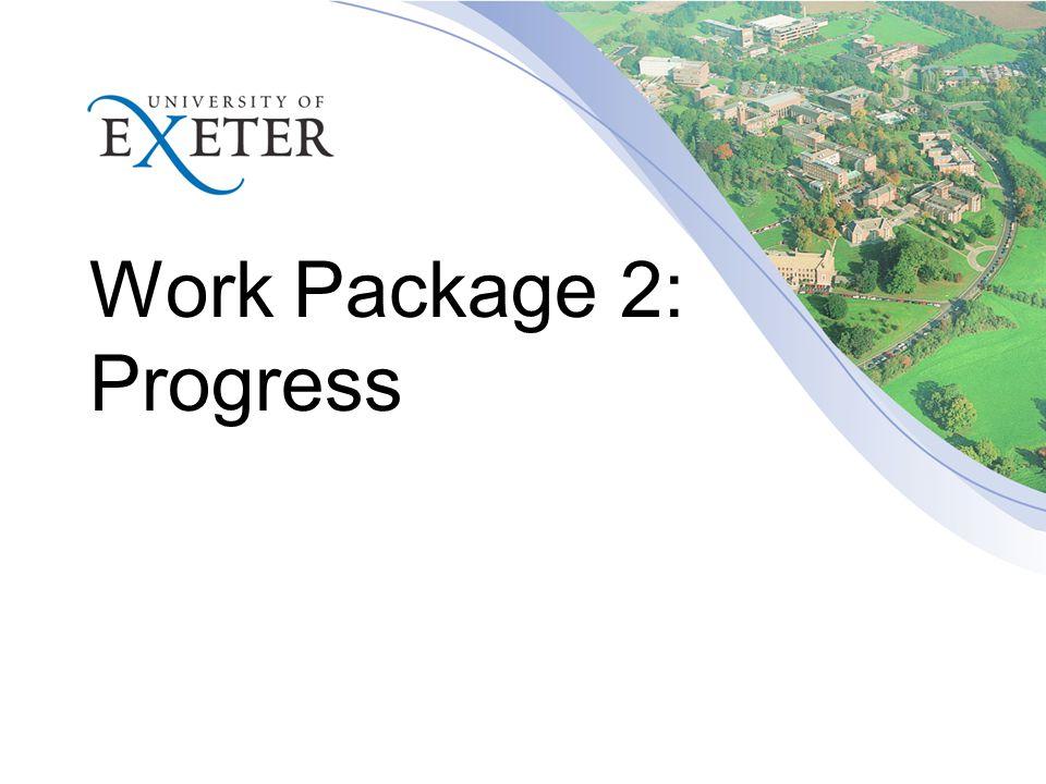 Work Package 2: Progress