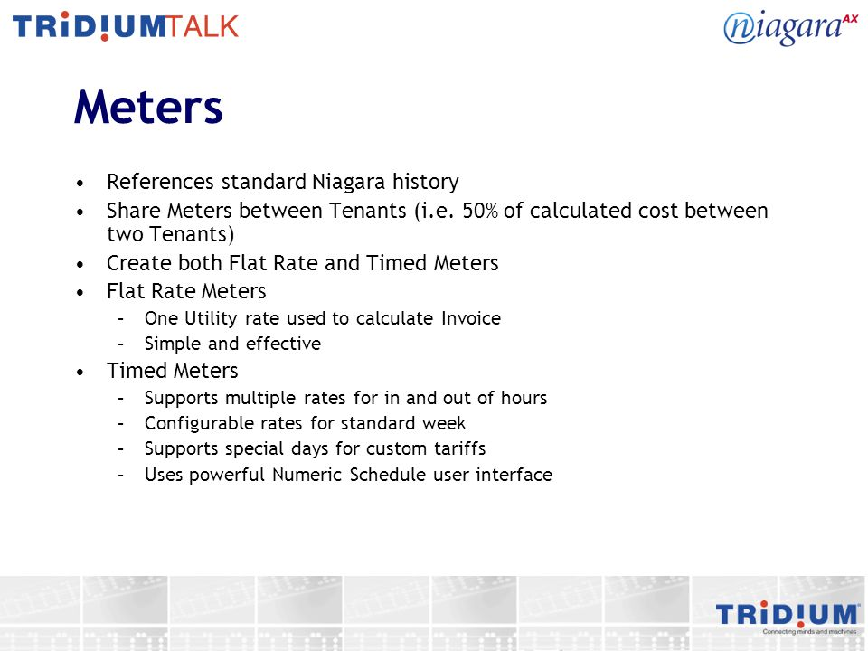 Meters References standard Niagara history Share Meters between Tenants (i.e.