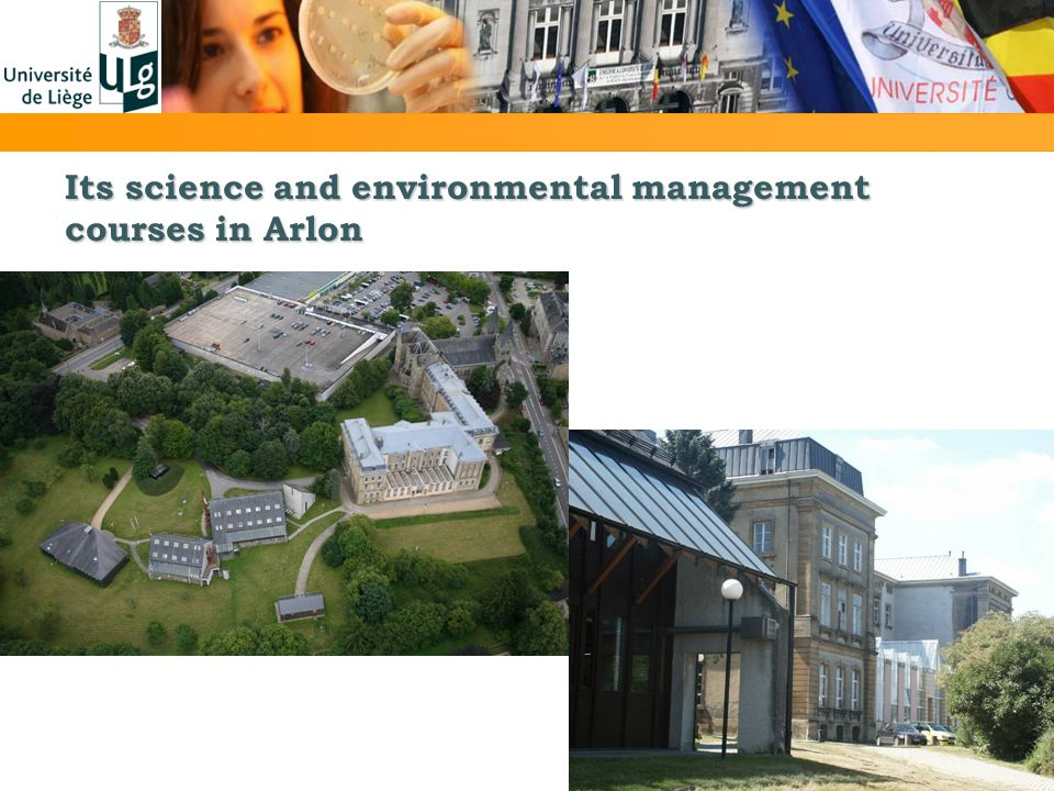 Its science and environmental management courses in Arlon