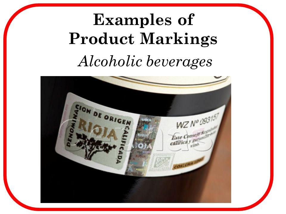 Alcoholic beverages Examples of Product Markings