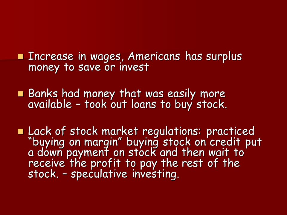 What happened? The stock market was an important source of funding for industry The stock market was an important source of funding for industry Stock
