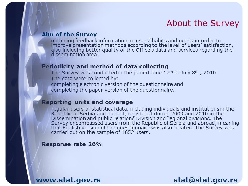 Statistical Office of the Republic of Serbia Belgrade, Milana Rakica 5 Phone: 2412-922 Fax:2411-260 Dissemination and Public Relations Division Phone/Fax:2401-284 library: 2412-922/251 www.stat.gov.rs stat@stat.gov.rs www.stat.gov.rs stat@stat.gov.rs
