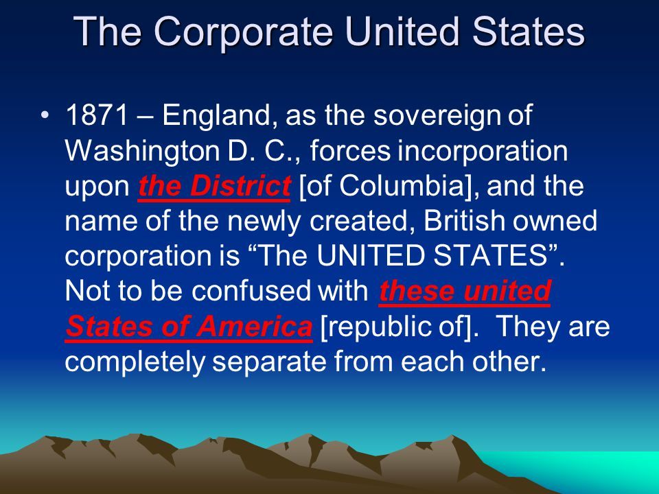 The Corporate United States 1871 – England, as the sovereign of Washington D.