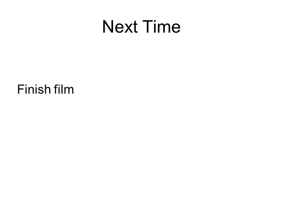 Next Time Finish film