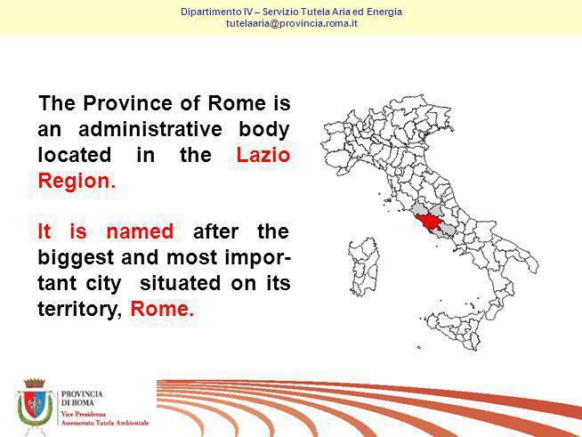 1/ Dipartimento IV – Servizio Tutela Aria ed Energia tutelaaria@provincia.roma.it Province of Rome for Kyoto P.