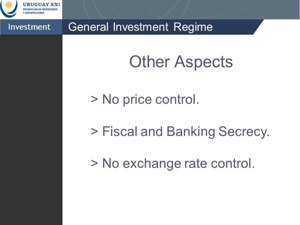 General Investment Regime Investment > No price control.