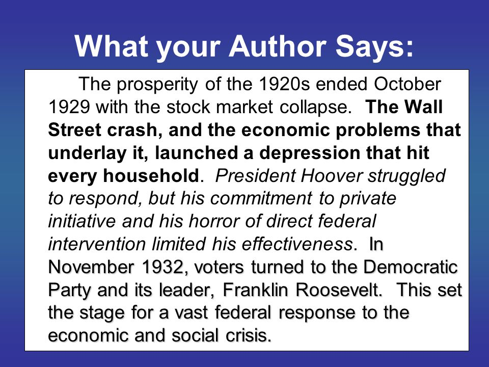 What your Author Says: In November 1932, voters turned to the Democratic Party and its leader, Franklin Roosevelt.