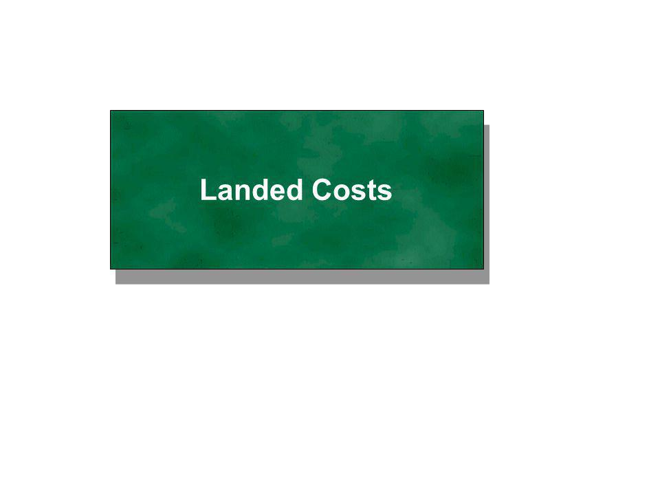 2 of 20 3.0: Landed Costs / DA0292-w1 Last updated: 05-00 Landed Costs Matrix For setting the estimates for apportioning the landed cost elements