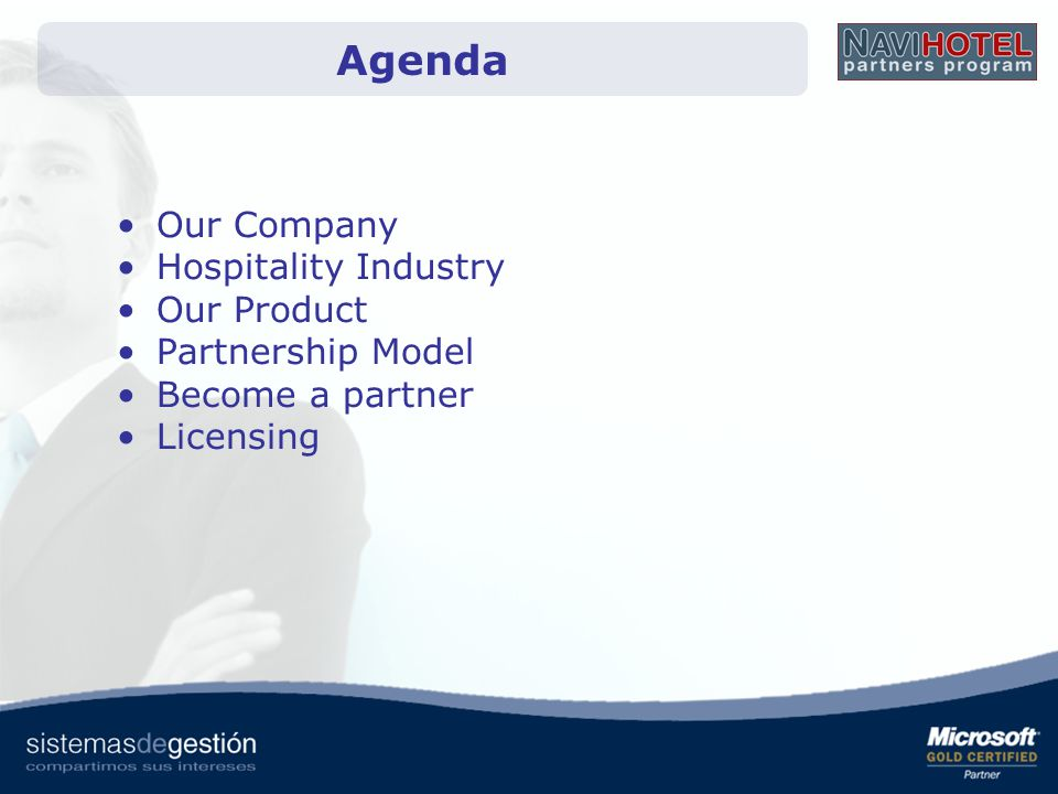 Our Company Hospitality Industry Our Product Partnership Model Become a partner Licensing Agenda