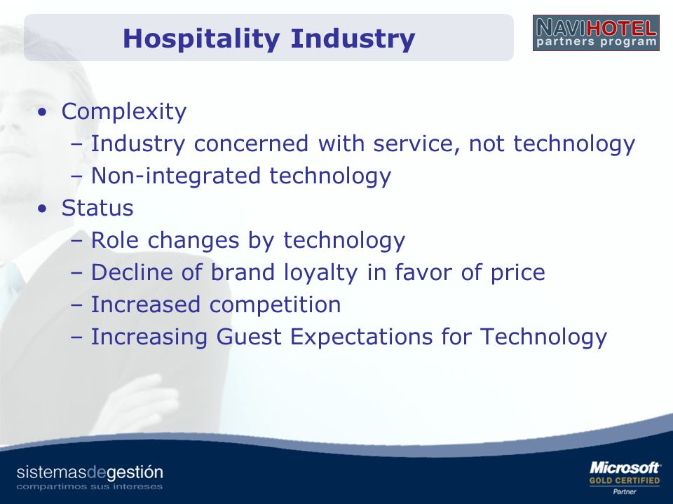 Complexity –Industry concerned with service, not technology –Non-integrated technology Status –Role changes by technology –Decline of brand loyalty in