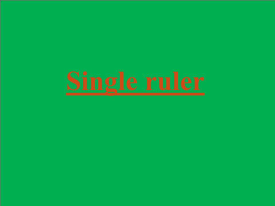 Single ruler