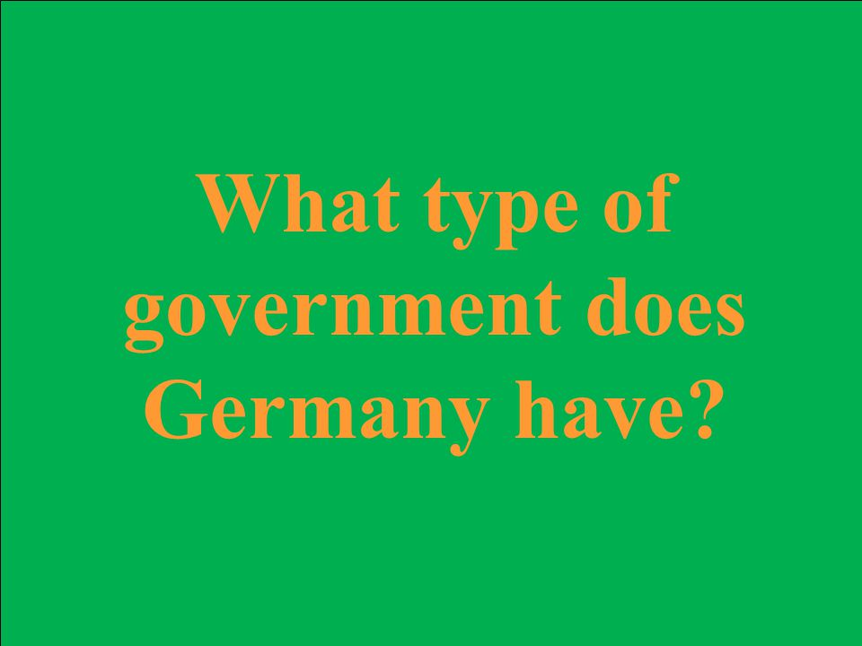 What type of government does Germany have