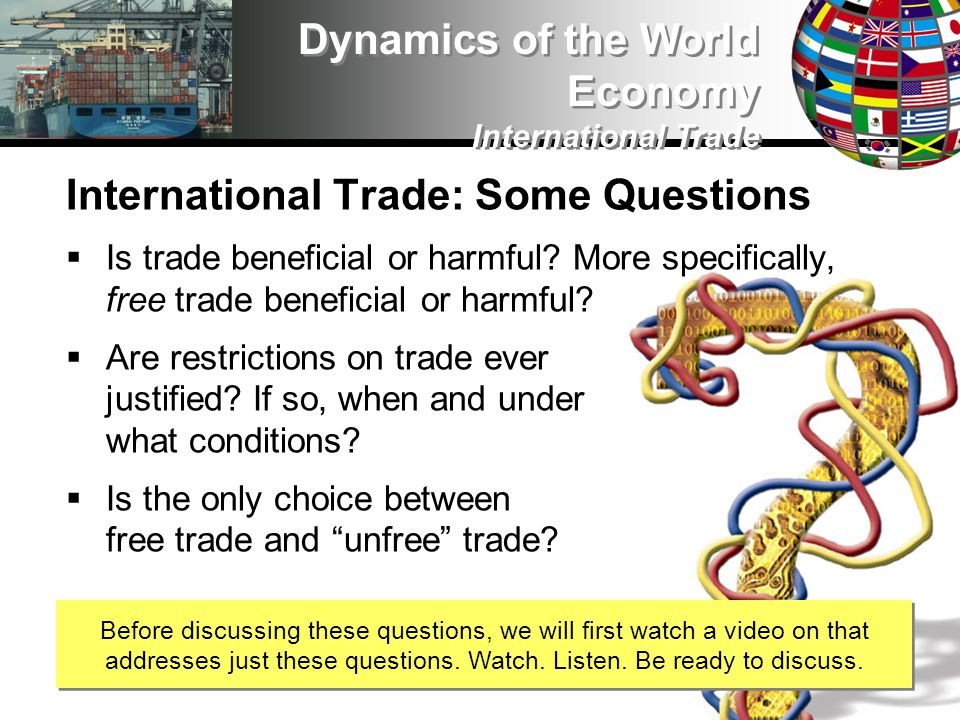 International Trade: The WTO The WTO is transforming the management of world trade.