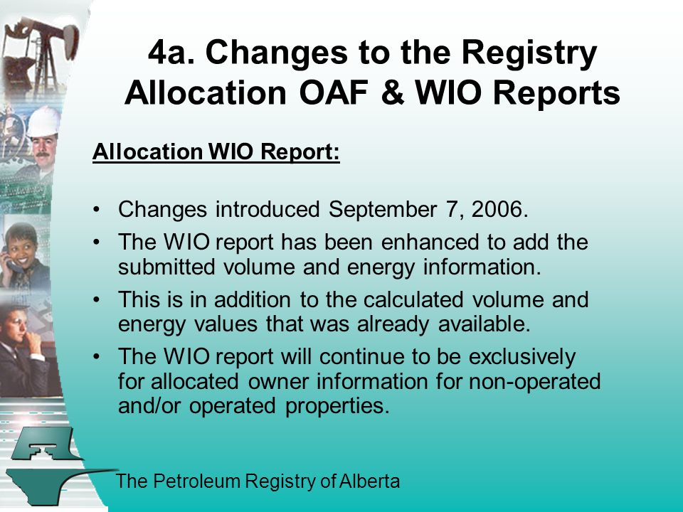 The Petroleum Registry of Alberta 4a.