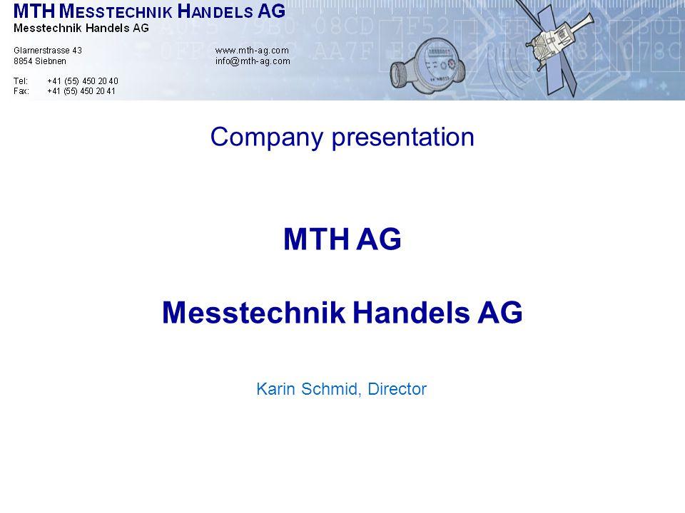 Karin Schmid, Director Company presentation MTH AG Messtechnik Handels AG