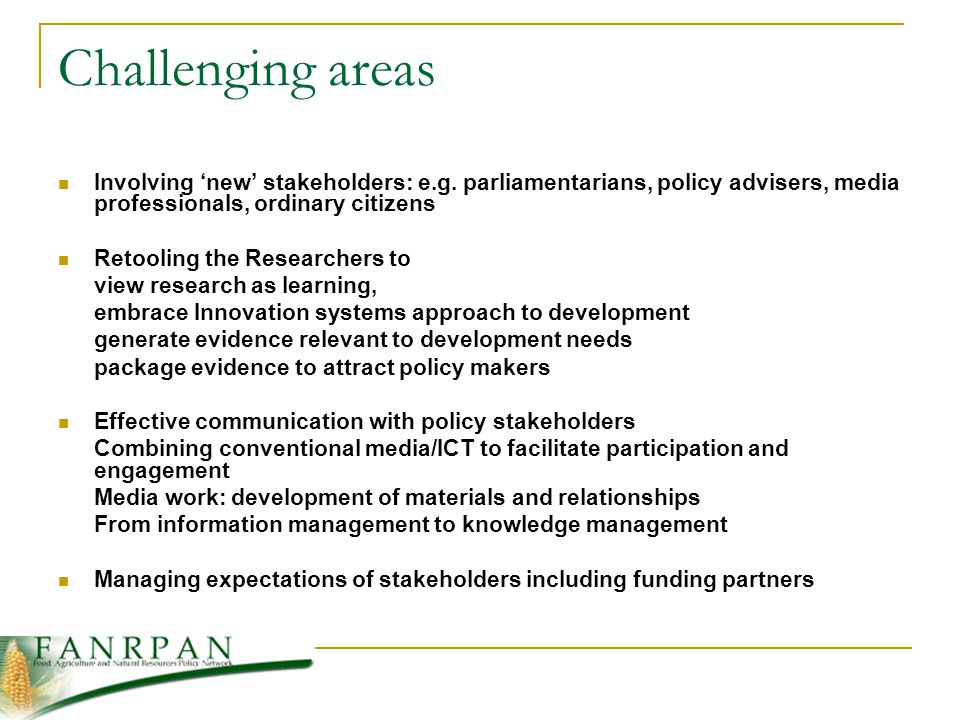 Challenging areas Involving new stakeholders: e.g.