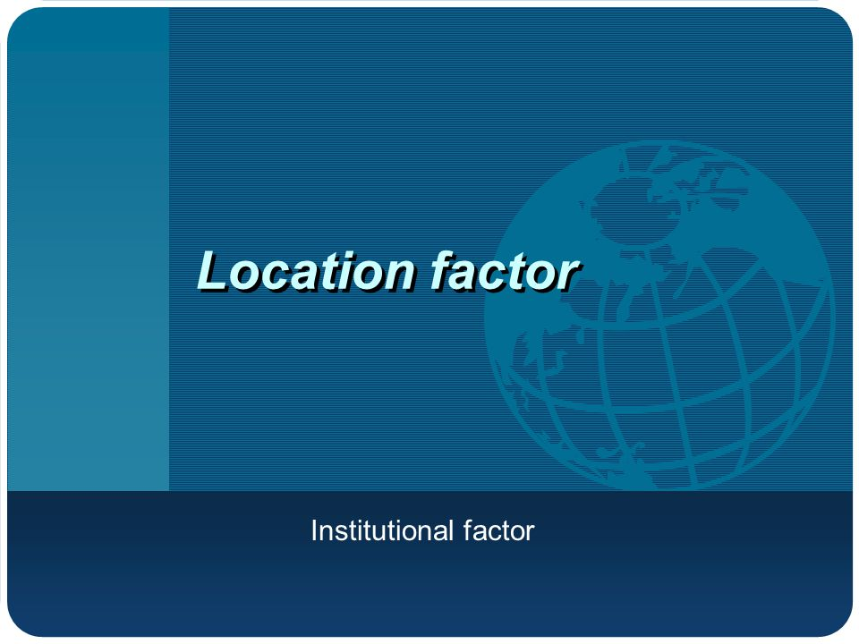What is institutional factor.