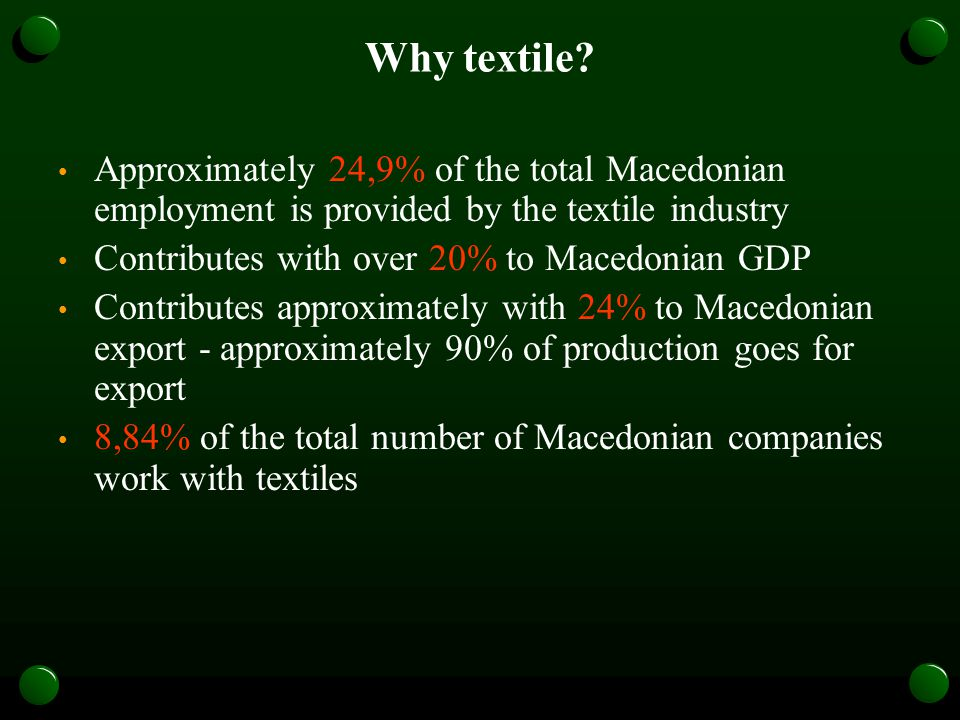 Why textile.