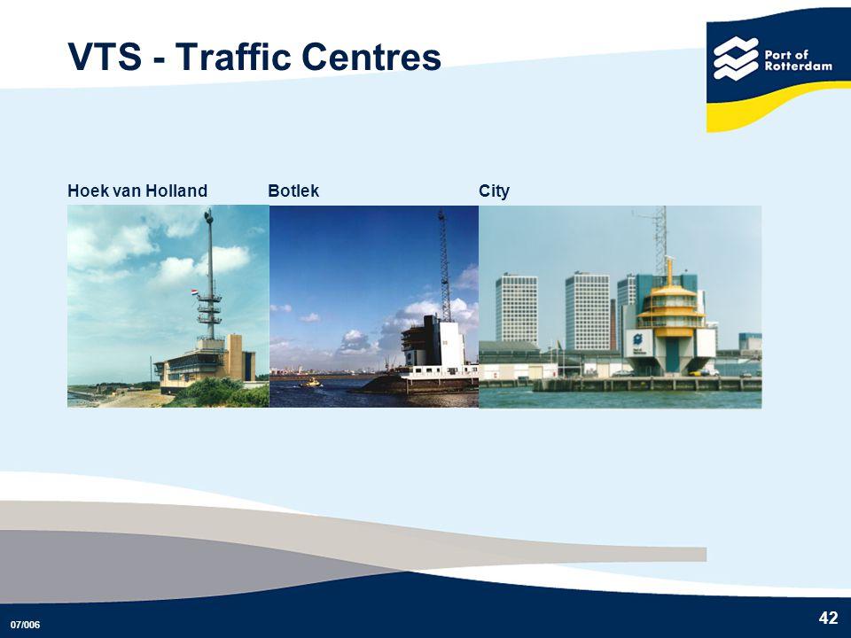 07/006 42 VTS - Traffic Centres Hoek van Holland Botlek City