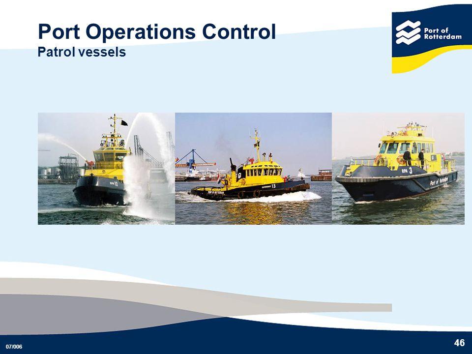 07/006 46 Port Operations Control Patrol vessels