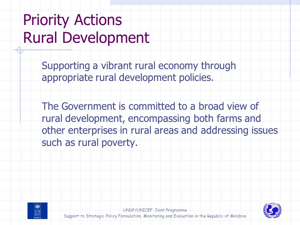 UNDP/UNICEF Joint Programme Support to Strategic Policy Formulation, Monitoring and Evaluation in the Republic of Moldova Priority Actions Rural Devel