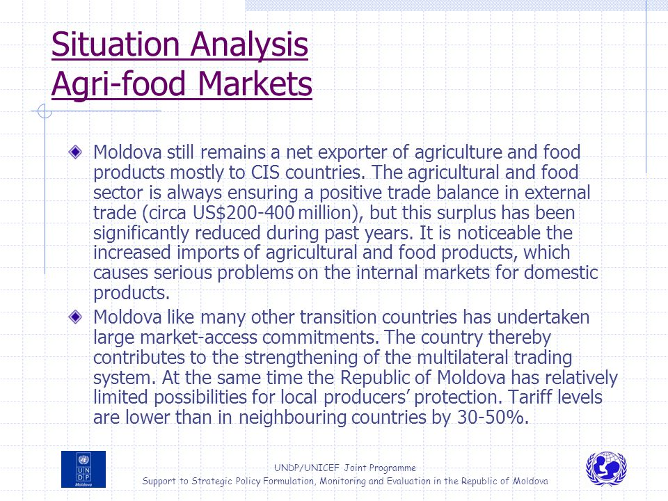 UNDP/UNICEF Joint Programme Support to Strategic Policy Formulation, Monitoring and Evaluation in the Republic of Moldova Situation Analysis Agri-food