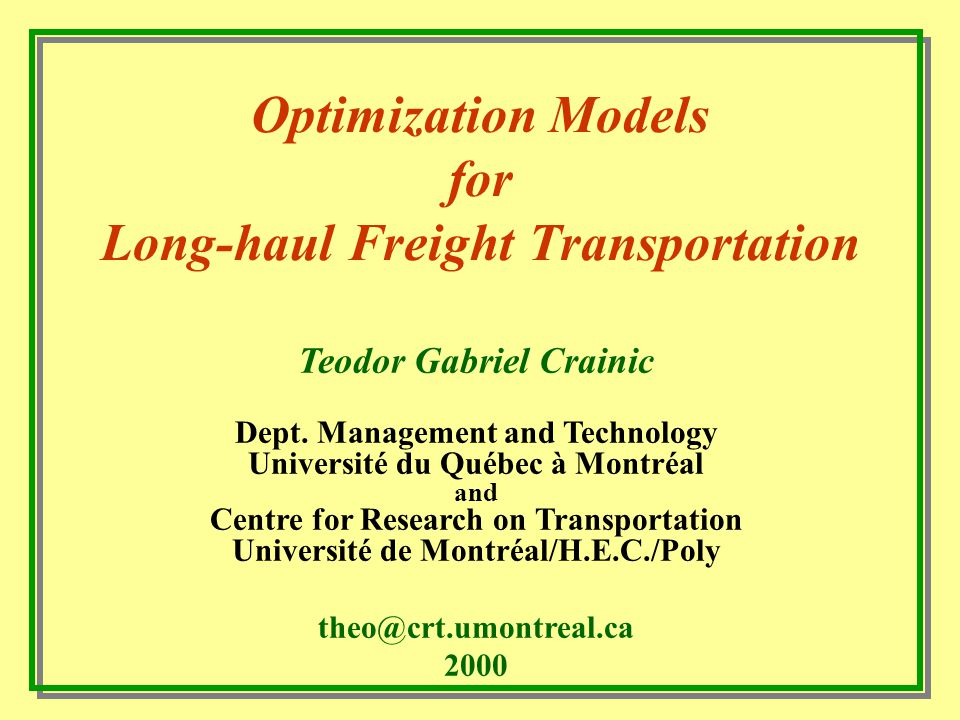 Methodological Approaches Spatial price equilibrium Route/mode choice/loading Network optimization Sequential shipper-carrier System-wide representation