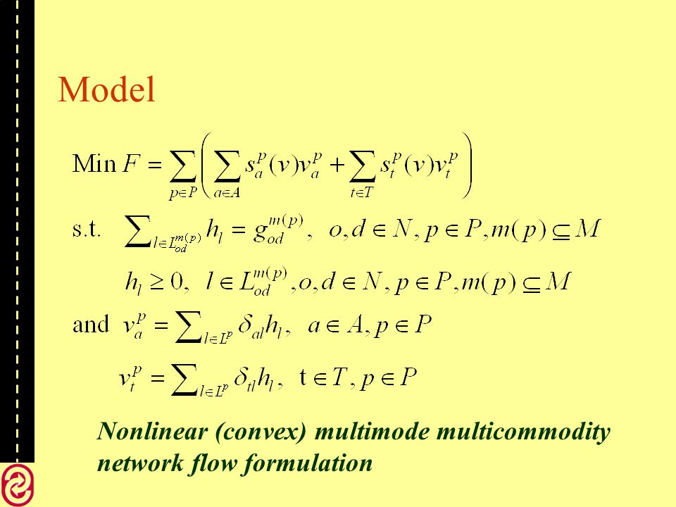 Model Nonlinear (convex) multimode multicommodity network flow formulation