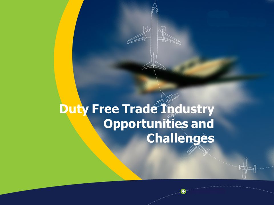 Duty Free Trade Industry Opportunities and Challenges