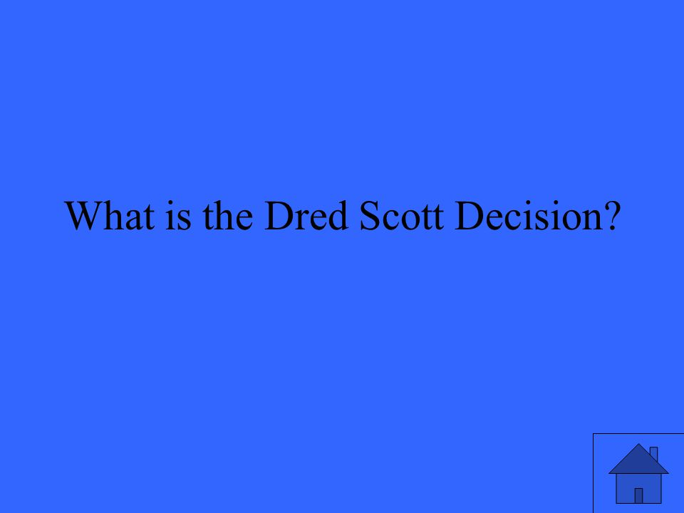 What is the Dred Scott Decision