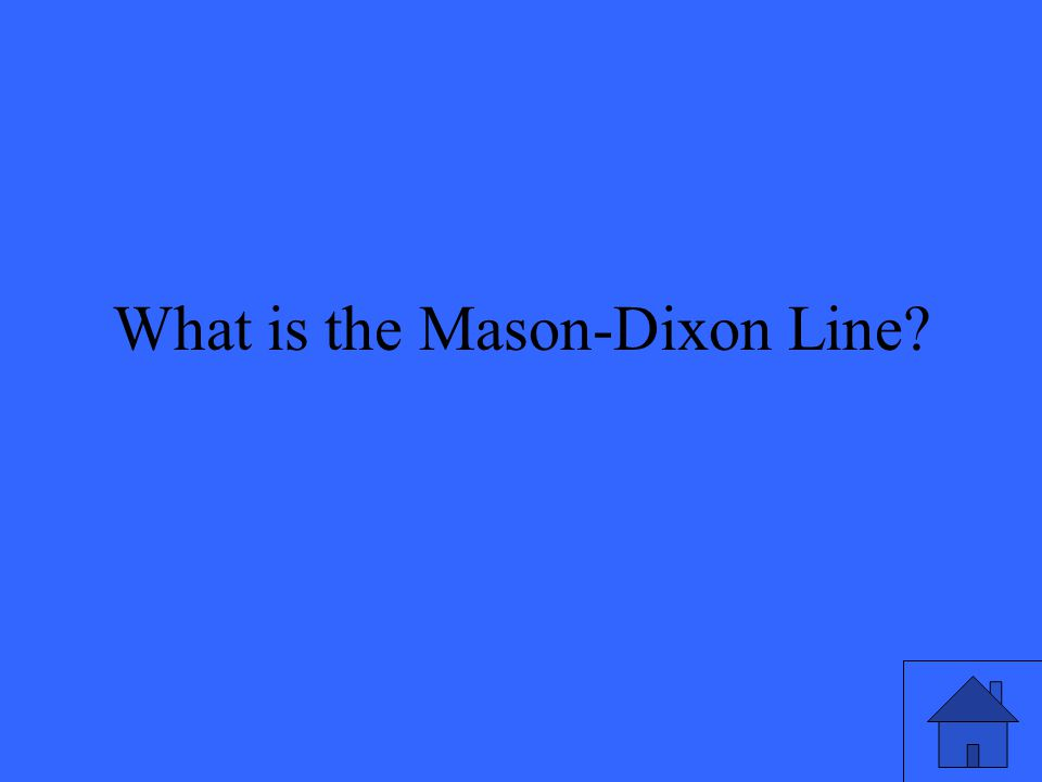 What is the Mason-Dixon Line