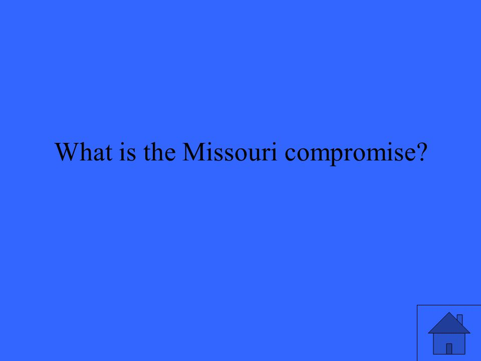 What is the Missouri compromise