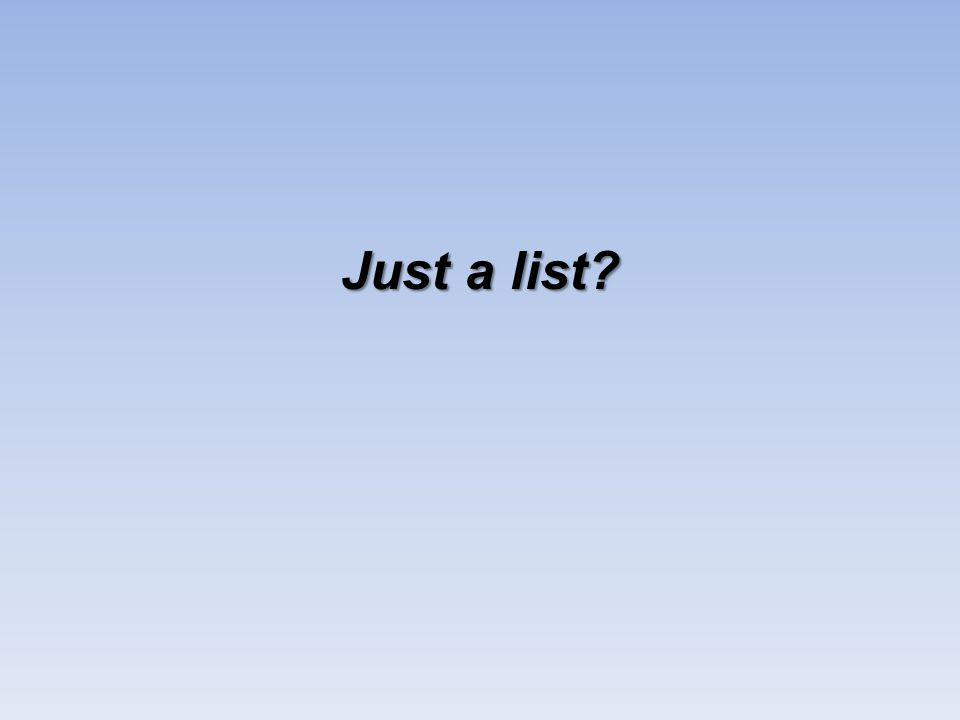 Just a list