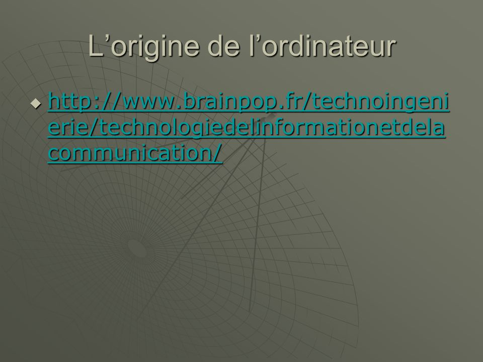 Lorigine de lordinateur   erie/technologiedelinformationetdela communication/   erie/technologiedelinformationetdela communication/   erie/technologiedelinformationetdela communication/   erie/technologiedelinformationetdela communication/