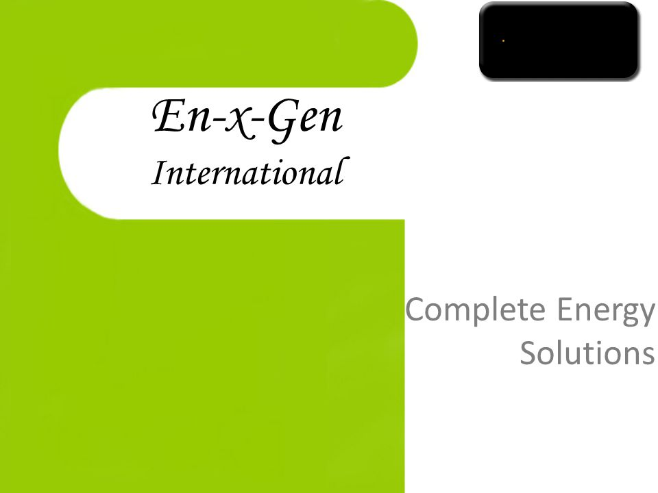 En-x-Gen International Complete Energy Solutions