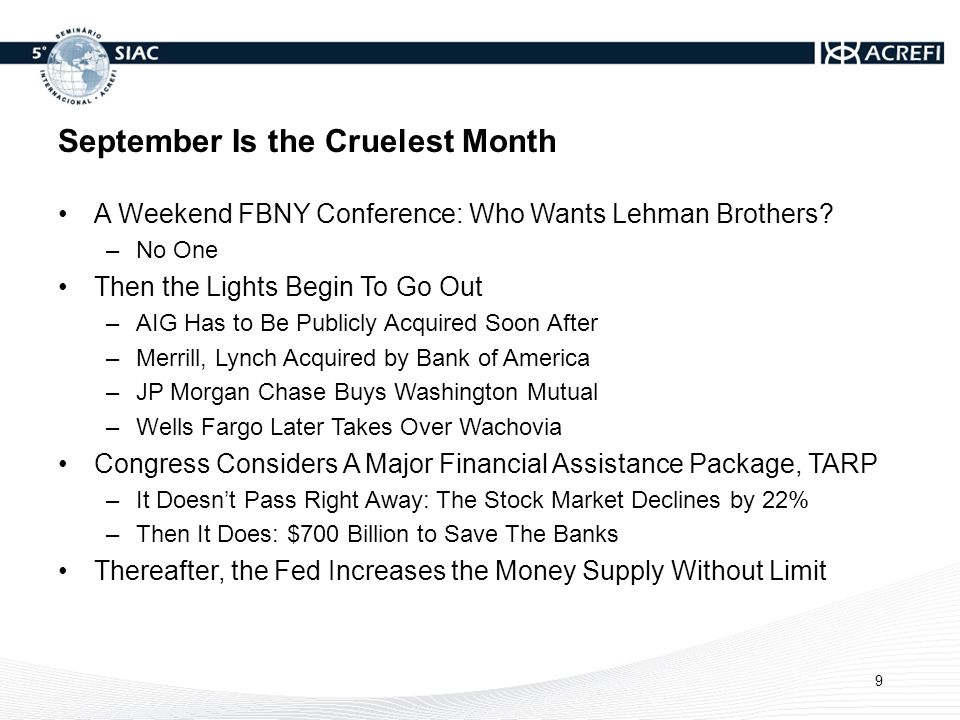 September Is the Cruelest Month A Weekend FBNY Conference: Who Wants Lehman Brothers.