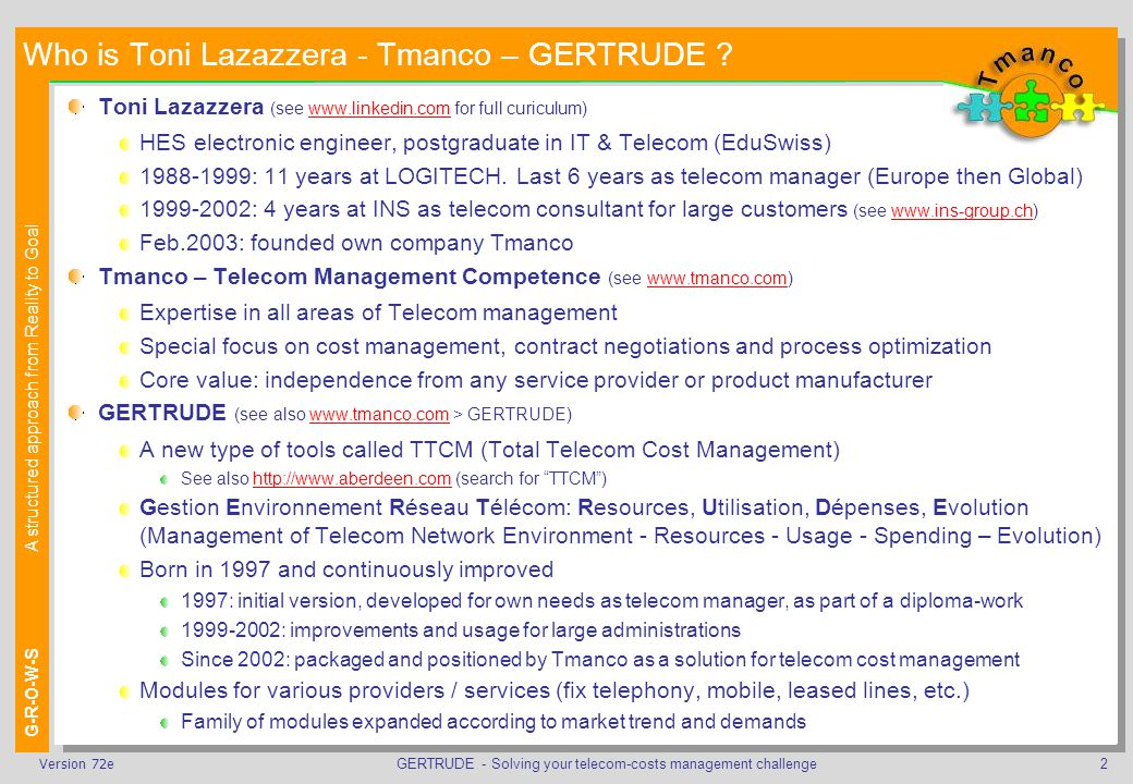 GERTRUDE - Solving your telecom-costs management challenge13Version 72e What the analysis-report will tell you How much can we trust the data and therefore the resulting reports .