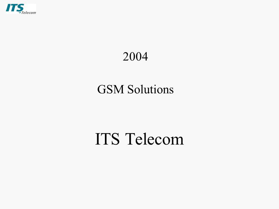 ITS Telecom 2004 GSM Solutions