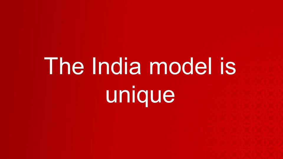 The India model is unique