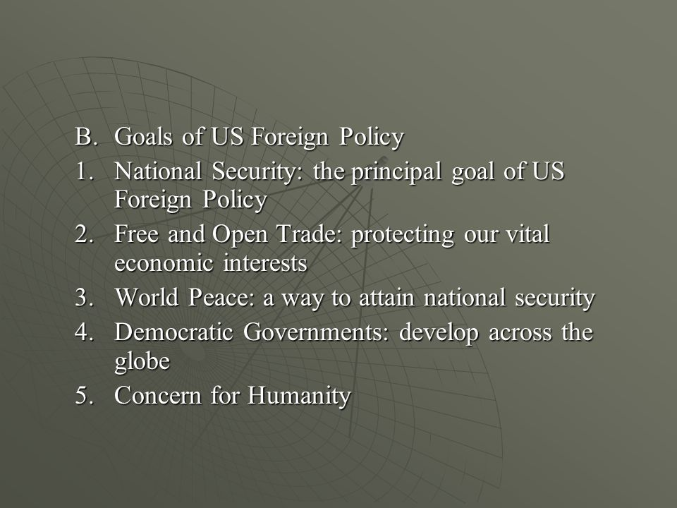 C.Development of Foreign Policy C.