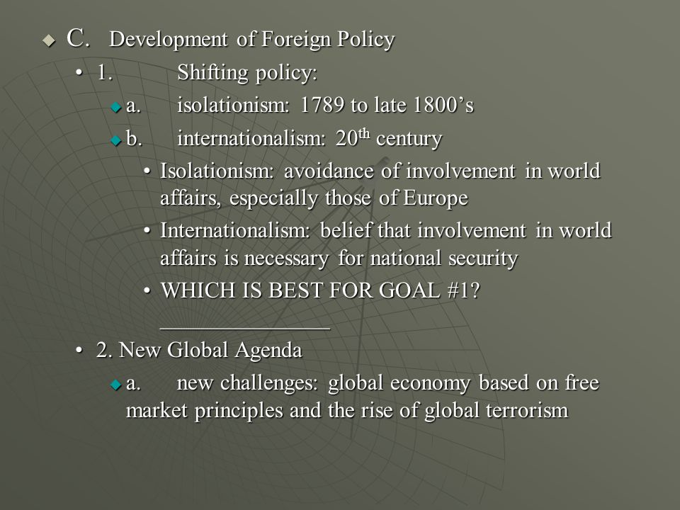 II.Shared Foreign Policy Powers D. Presidential Powers and Responsibilities D.